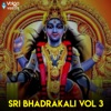 SRI BHADRAKALI Vol 3 Single