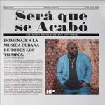 Havana D´Primera & Alexander Abreu - Tú No Me Calculas