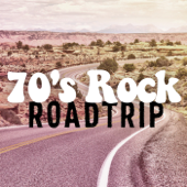 Various Artists - 70's Rock Roadtrip