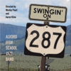 Alvord High School Jazz Band - Swingin' On 287 - EP  artwork