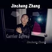 Jincheng Zhang - Carrier Betray