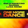 Gigi D'Agostino, Marnik & Luca Noise - One More Dance Grafik