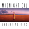 Midnight Oil - Essential Oils (Remastered) artwork