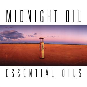 Midnight Oil - Essential Oils (Remastered)
