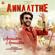 Annaatthe Annaatthe (From