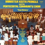 Minister Keith Pringle and The Pentecostal Community Choir - Tis So Sweet
