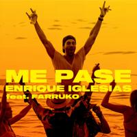 ME PASE (feat. Farruko) - Enrique Iglesias
