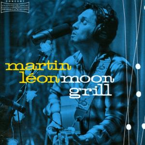 Martin Léon - Moon Grill