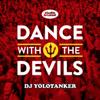 DJ Yolotanker - Dance With the Devils artwork