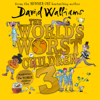 The World's Worst Children 3 (Unabridged) - David Walliams