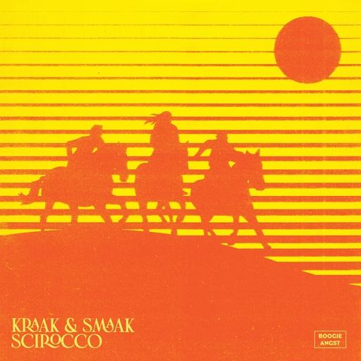 Scirocco - EP by Kraak & Smaak