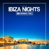 Enormous Tunes - Ibiza Nights 2018