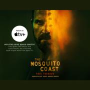 The Mosquito Coast: Apple TV+ Exclusive
