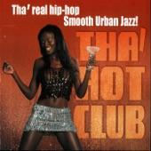 Tha' Hot Club - Right Thurr