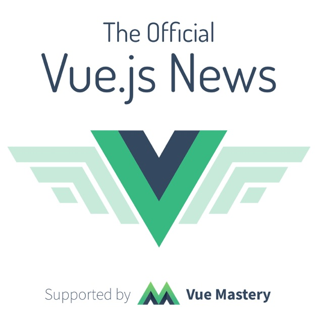 The Official Vue News by Vue Mastery on Apple Podcasts