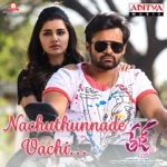 Nachuthunnade Vachi (Album Tej I Love You) thumbnail