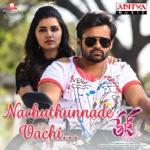 Nachuthunnade Vachi (Album Tej I Love You) thumbnail