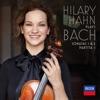Hilary Hahn plays Bach: Violin Sonatas Nos. 1 & 2; Partita No. 1