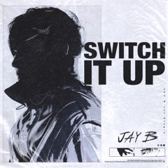 Switch It Up (feat. sokodomo)