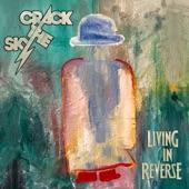Crack the Sky - Living In Reverse