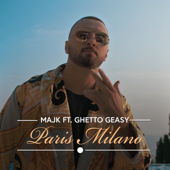 Paris Milano (feat. Ghetto Geasy)