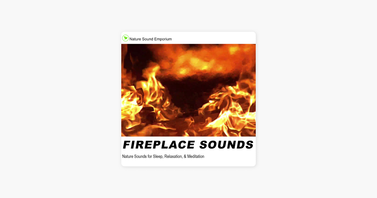 Fireplace Sounds by Nature Sound Emporium on Apple Music