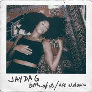 Both of Us (Edit) - Jayda G