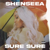 Shenseea - Sure Sure