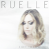 Ruelle - I Get to Love You artwork