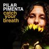 Pilar Pimenta - Catch Your Breath grafismos