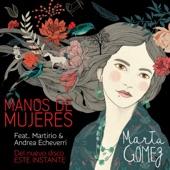 Marta Gómez - Manos de Mujeres