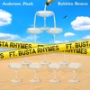 Bubblin (Remix) [feat. Busta Rhymes] - Single, Anderson .Paak