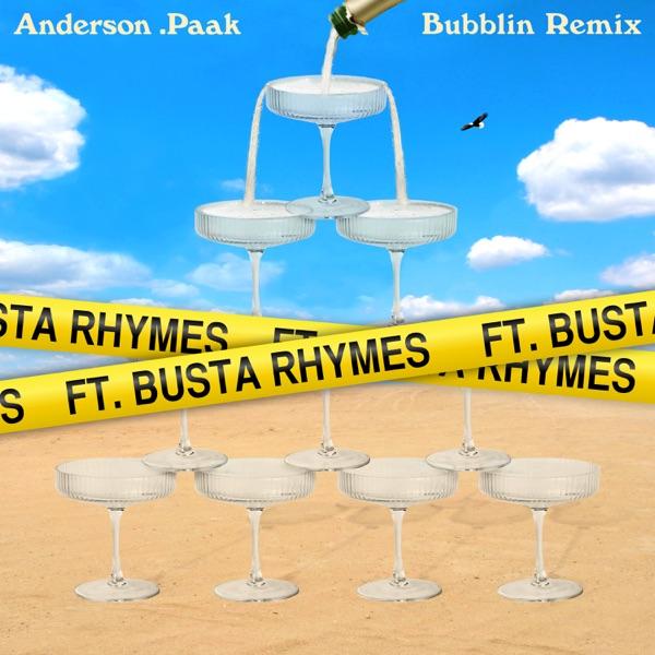 Bubblin (Remix) [feat. Busta Rhymes] - Single