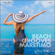 Beach Grooves Maretimo, Vol. 4 - House & Chill Sounds to Groove and Relax - DJ Maretimo