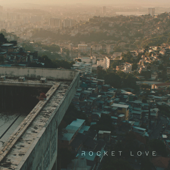 Rocket Love (feat. Island Chain)