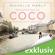 Michelle Marly - Mademoiselle Coco und der Duft der Liebe