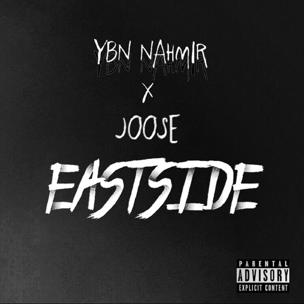Eastside (feat. YBN Nahmir) - Single