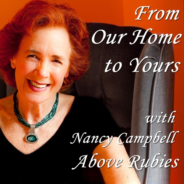 From Our Home to Yours with Nancy Campbell