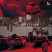 Do Something - Don Toffy