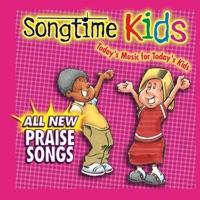 Songtime Kids - All New Praise Songs