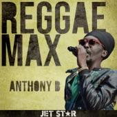 Reggae Max: Anthony B