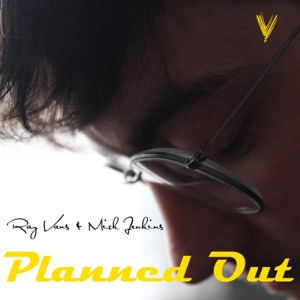 Planned Out (feat. Mick Jenkins) - Single Mp3 Download