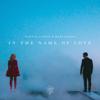 Martin Garrix & Bebe Rexha - In the Name of Love artwork