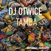 Dj Otwice - Tamba artwork