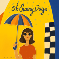 Oh Sunny Days - Single