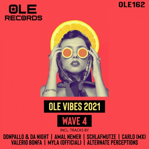 Ole Vibes 2021 Wave 4 by Various Artists