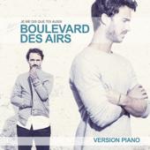Je me dis que toi aussi (Version piano Live) - Boulevard des Airs