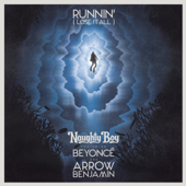 Runnin' Lose It All [feat. Beyoncé & Arrow Benjamin] Naughty Boy - Naughty Boy