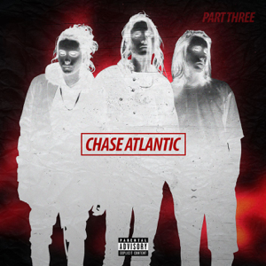 Chase Atlantic - Part Three - EP