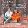 Far East Travels, inspired by Rick Steves, National Geographic, And Lonely Planet